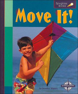 Move It! (Spyglass Books)