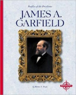 James A. Garfield (Profiles of the Presidents