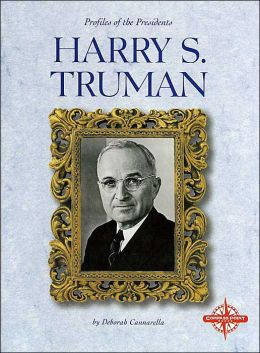 Harry S. Truman (Profiles of the Presidents Series)