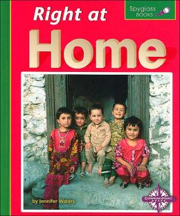 Right at Home (Spyglass Books, Social Studies)