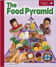 The Food Pyramid (Spyglass Books, Life Science)