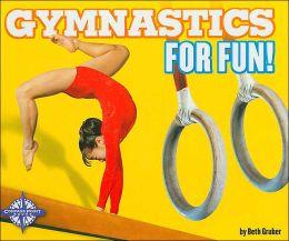 Gymnastics for Fun! (Sports for Fun)