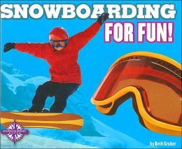 Snowboarding for Fun! (Sports for Fun)