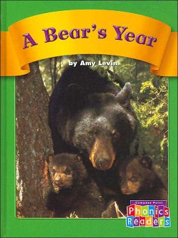 A Bear's Year (Compass Point Phonics Readers)