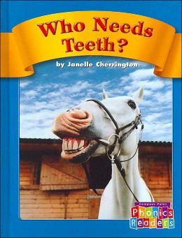 Who Needs Teeth? (Compass Point Phonics Readers)