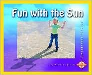 Fun with the Sun (Investigate Science)
