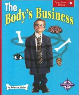 The Body's Business