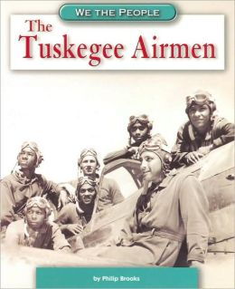 The Tuskegee Airmen (We the People: Modern America Series)
