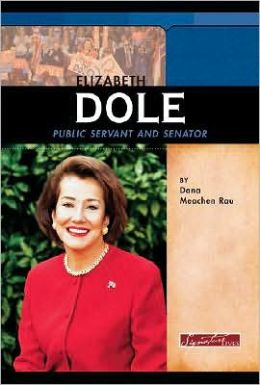 Elizabeth Dole: Public Servant and Senator