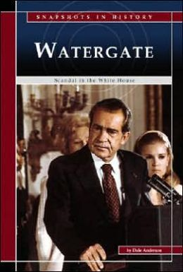 Watergate: Scandal in the White House