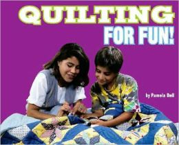 Quilting for Fun!