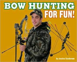 Bowhunting for Fun!