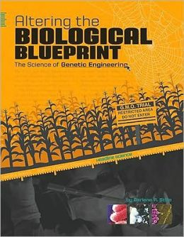 Altering the Biological Blueprint: The Science of Genetic Engineering