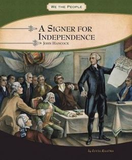 A Signer for Independence: John Hancock
