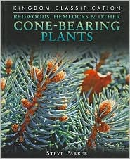 Redwoods, Hemlocks & Other Cone-Bearing Plants