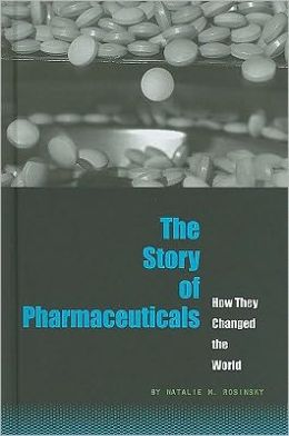 The Story of Pharmaceuticals: How They Changed the World