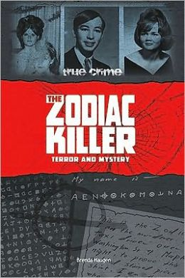 The Zodiac Killer: Terror and Mystery