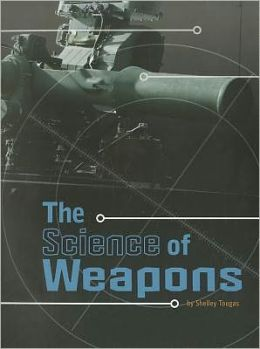 Science of Weapons, The