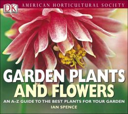 American Horticultural Society Garden Plants and Flowers