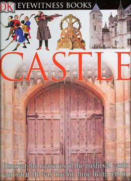 Castle (DK Eyewitness Books Series)