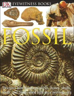 Fossil (DK Eyewitness Books Series)