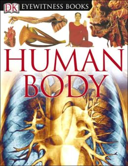 Human Body (DK Eyewitness Books Series)