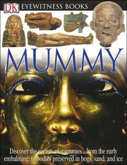 Mummy (DK Eyewitness Books Series)