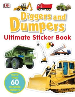 Diggers & Dumpers (Ultimate Sticker Book Series)