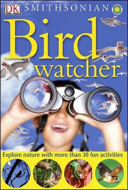 Birdwatcher (Nature Activity Series)