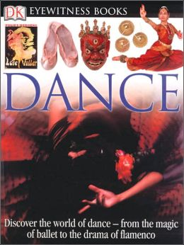 Dance (DK Eyewitness Books Series)