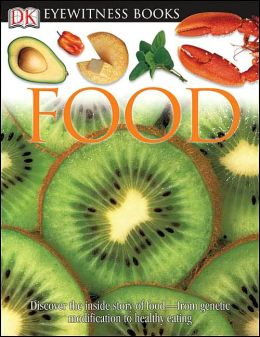 Food (DK Eyewitness Books Series)