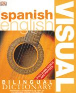 Spanisha English Bilingual Visual Dictionary