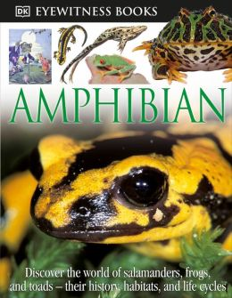 Amphibian (Eyewitness Books Series)