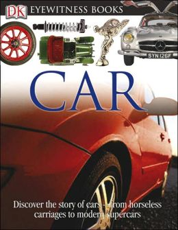 Car (Eyewitness Books Series)