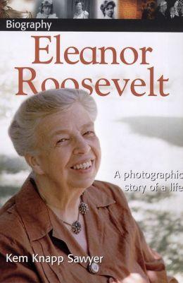 DK Biography: Eleanor Roosevelt