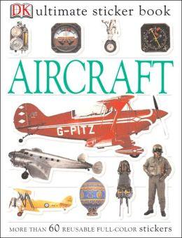 Ultimate Sticker Book: Aircraft