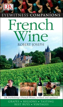French Wine (Eyewitness Companions Series)