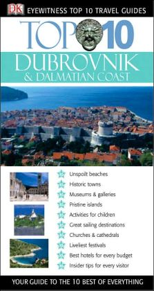 Eyewitness Top 10 Travel Guides to Dubrovnik & the Dalmatian Coast