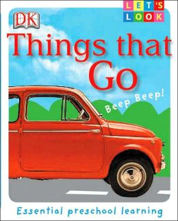 Lets Look: Things That Go