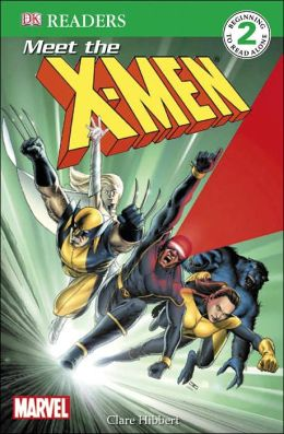 DK Readers: X-Men: Meet the X-Men