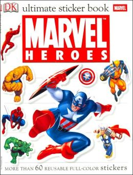 Ultimate Sticker Book: Marvel Heroes (Ultimate Sticker Books) DK Publishing