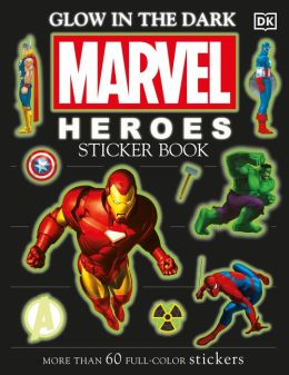 Ultimate Sticker Book: Glow-in-the-Dark: Marvel Heroes
