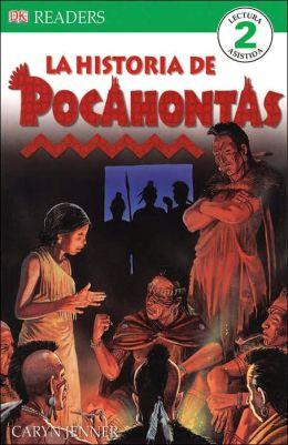 La Historia de Pocahantas (DK Readers Series)