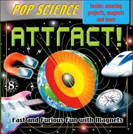 Pop Science Kit: Attract!