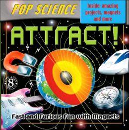 Pop Science Kit: Attract!