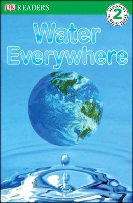 Water Everywhere (DK Readers Level 2 Series)