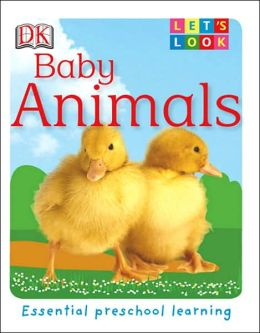 Baby Animals: Essential Preschool Learning