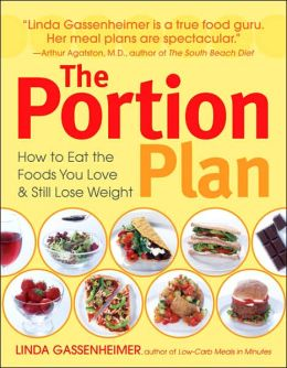 The Portion Plan: How to Eat the Foods You Love and Still Lose Weight