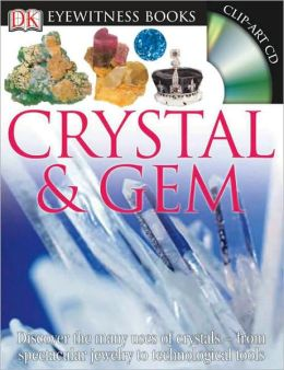 Crystal and Gem (DK Eyewitness Books Series)
