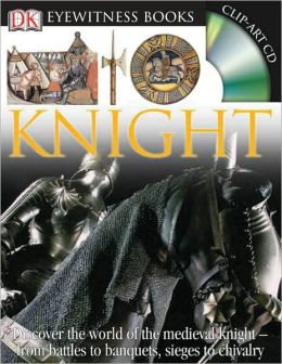 Knight (DK Eyewitness Books Series)
